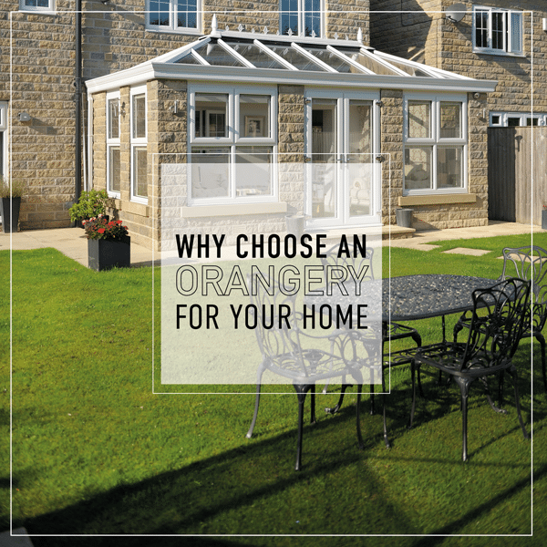 why choose an orangery